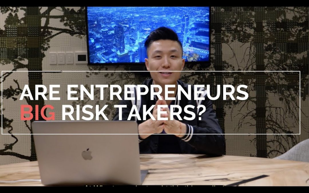 Successful Entrepreneurs Are NOT BIG Risk Takers