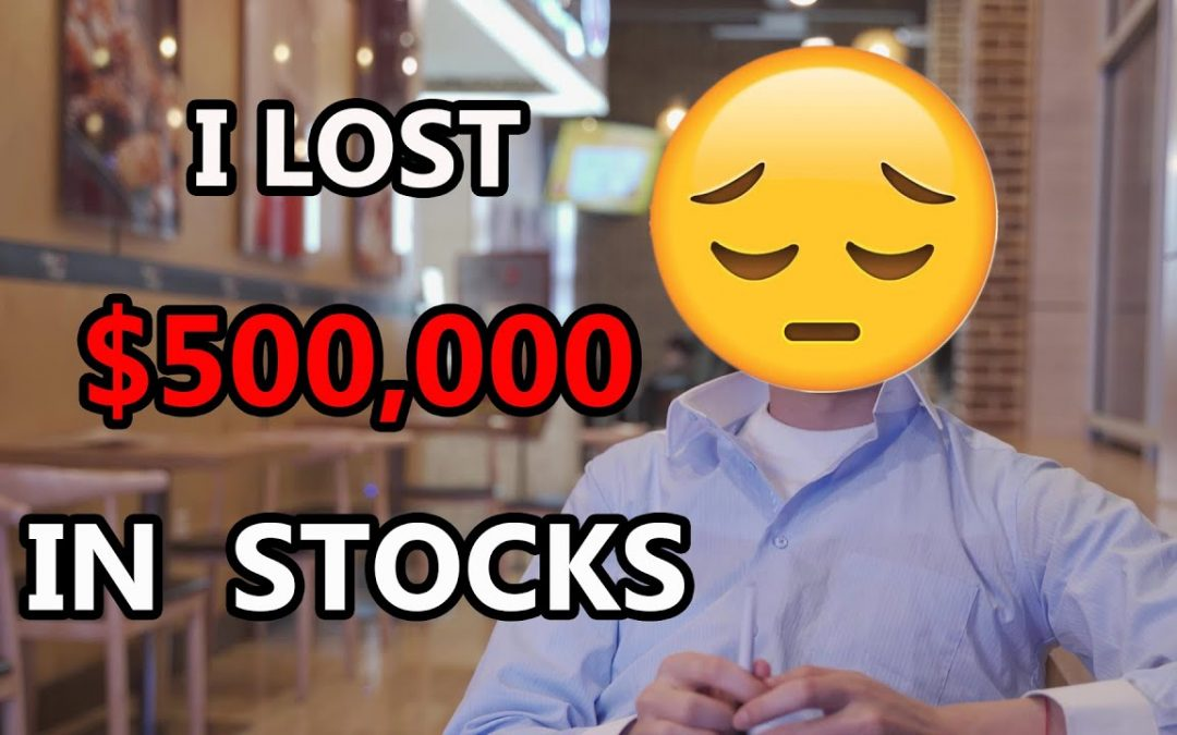 I Lost Over $500,000 in Stocks! | How to Invest in This 2020 Recession